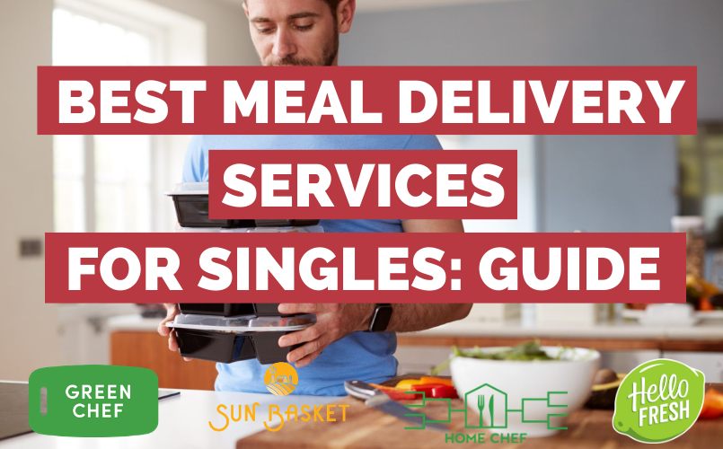 Best Meal Delivery Service For Singles