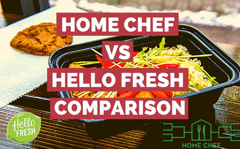 Home Chef vs Hello Fresh