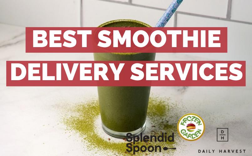 Best Smoothie Deliveries