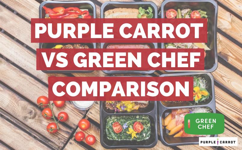 Purple Carrot vs Green Chef